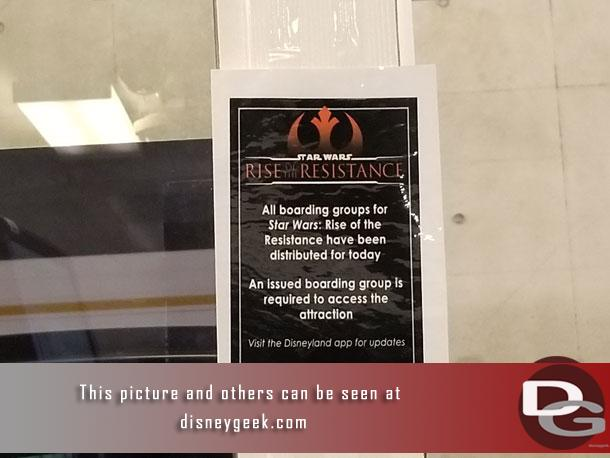 Arriving a the Mickey and Friends Parking Structure you can find the first of many signs saying boarding groups for Rise of the Resistance are gone for the day.